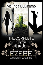 Complete Fifty Shades of Jezebel