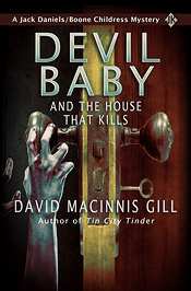 Devil Baby and the House that Kills